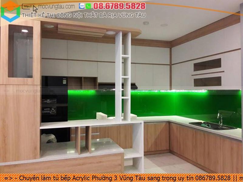 Chuyên làm tủ bếp Acrylic Phường 3 Vũng Tàu sang trọng uy tín 086789.5828