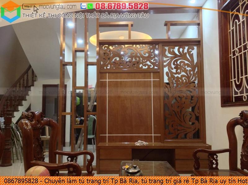 Chuyên làm tủ trang trí Tp Bà Rịa, tủ trang trí giá rẻ Tp Bà Rịa uy tín Hotline 08-6789-5828