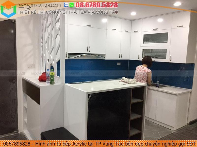 Hình ảnh tủ bếp Acrylic tại TP Vũng Tàu bền đẹp chuyên nghiệp gọi SĐT 08-6789-5828