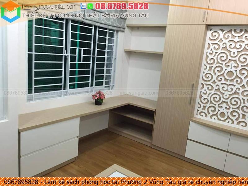 lam-ke-sach-phong-hoc-tai-phuong-2-vung-tau-gia-re-chuyen-nghiep-lien-he-0867895828