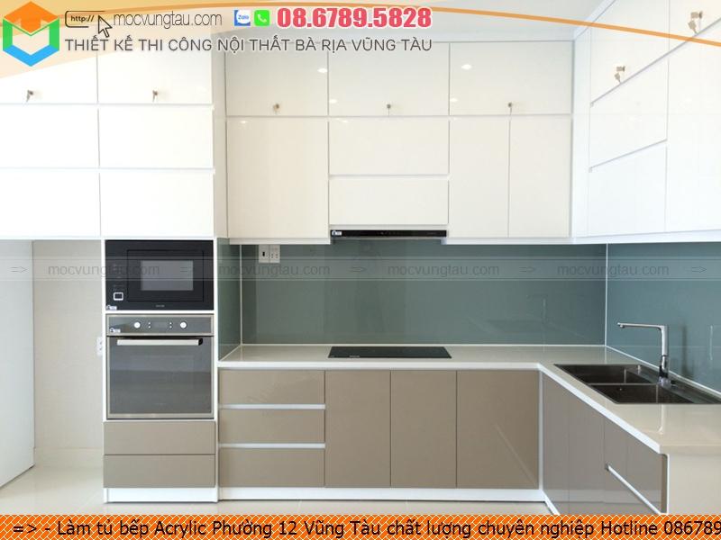 lam-tu-bep-acrylic-phuong-12-vung-tau-chat-luong-chuyen-nghiep-hotline-0867895828