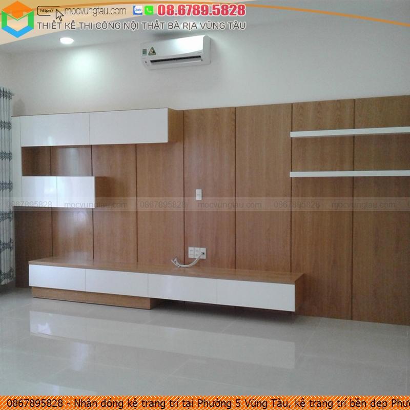 nhan-dong-ke-trang-tri-tai-phuong-5-vung-tau-ke-trang-tri-ben-dep-phuong-5-vung-tau-chuyen-nghiep-sdt-0867895828