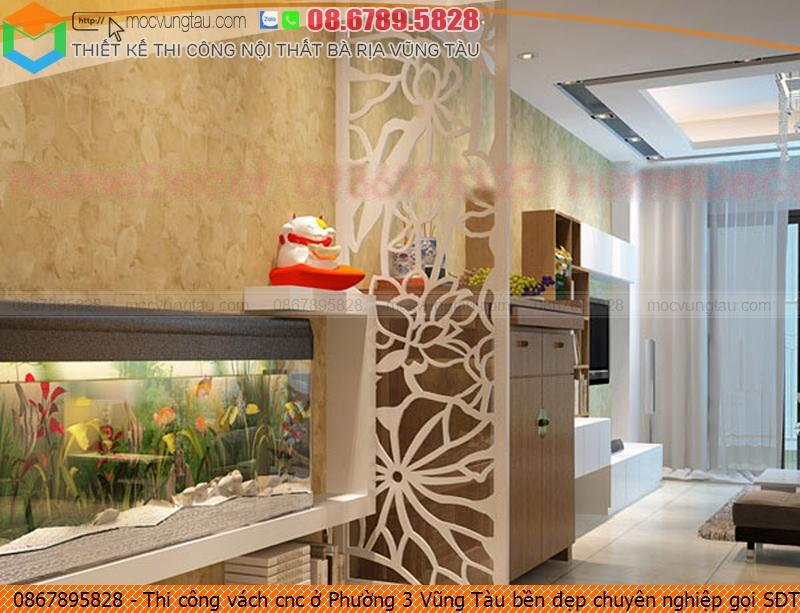 thi-cong-vach-cnc-o-phuong-3-vung-tau-ben-dep-chuyen-nghiep-goi-sdt-08-6789-5828