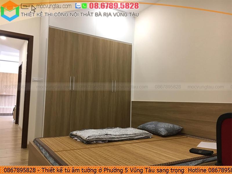 Thiết kế tủ âm tường ở Phường 5 Vũng Tàu sang trọng  Hotline 0867895828
