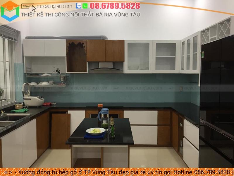 Xưởng đóng tủ bếp gỗ ở TP Vũng Tàu đẹp giá rẻ uy tín gọi Hotline 086.789.5828