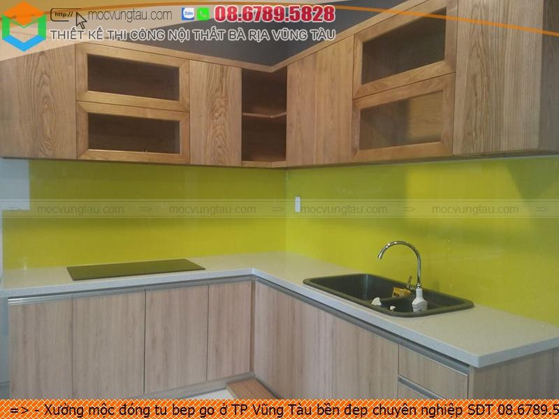 Xưởng mộc đóng tu bep go ở TP Vũng Tàu bền đẹp chuyên nghiệp SĐT 08.6789.5828