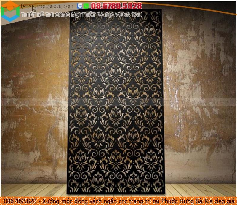 Xưởng mộc đóng vách ngăn cnc trang trí tại Phước Hưng Bà Rịa đẹp giá rẻ chuyên nghiệp Hotline 08-6789-5828